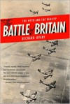 The Battle Of Britain - Richard Overy