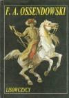 Lisowczycy : powieść historyczna - Antoni Ferdynand Ossendowski