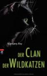 Der Clan der Wildkatzen: Band 1 - Nilanjana Roy