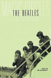 Magic Circles: The Beatles in Dream and History - Devin McKinney
