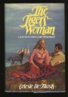 The Tiger's Woman - Celeste De Blasis