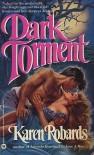 Dark Torment - Karen Robards