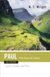 Paul for Everyone the Pastoral Letters 1 and 2 Timothy and Titus - N.T. Wright