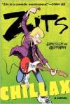Zits: Chillax - Jerry Scott, Jim Borgman
