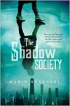 The Shadow Society - Marie Rutkoski