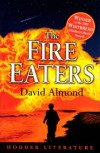 The Fire-Eaters - David Almond