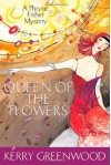Queen of the Flowers - Kerry Greenwood
