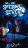 Well Done, Secret Seven - Enid Blyton