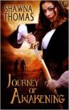 Journey of Awakening - Shawna Thomas