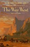 The Way West - A.B. Guthrie Jr.
