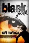 Black Jack - Rani Manicka