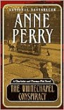 The Whitechapel Conspiracy - Anne Perry