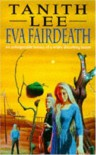 Eva Fairdeath - Tanith Lee