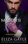 Mason's Rule (Purgatory Masters Book 3) - Eliza Gayle
