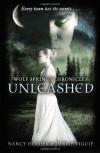 Unleashed (Wolf Springs Chronicles #1) - Nancy Holder, Debbie Viguié