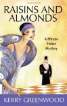 Raisins and Almonds - Kerry Greenwood
