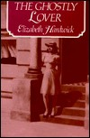 The Ghostly Lover - Elizabeth Hardwick