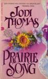 Prairie Song - Jodi Thomas