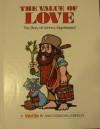 The Value of Love: The Story of Johnny Appleseed - Ann Donegan Johnson, Steve Pileggi