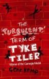 The Turbulent Term of Tyke Tiler - Gene Kemp