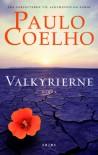 Valkyrierne (in Danish) - Paulo Coelho