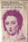 Ariel: The Life of Shelley - André Maurois