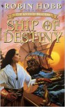 Ship of Destiny (Liveship Traders, #3) - Robin Hobb