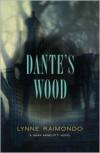 Dante's Wood: A Mark Angelotti Novel - Lynne Raimondo