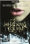 Shadow Touch  - Marjorie M. Liu, Wolfgang Thon