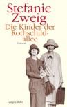 Die Kinder der Rothschildallee: Roman (German Edition) - Stefanie Zweig