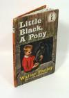Little Black, a Pony (Black Stallion Literacy Project) - Walter Farley