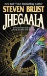Jhegaala (Vlad Taltos, #11)  - Steven Brust