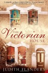 The Victorian House - Judith Flanders