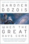 When the Great Days Come - Robert Silverberg, Michael Swanwick, Gardner R. Dozois