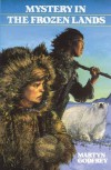 Mystery in the Frozen Lands (Adventures in Canadian History) - Martyn Godfrey