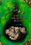 Arthur und die vergessenen Bücher - Gerd Ruebenstrunk, Laurence Sartin