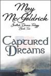 Captured Dreams (Scottish Dream Trilogy) - James McGoldrick, Jan Coffey, Nikoo McGoldrick, May McGoldrick, Nicole Cody