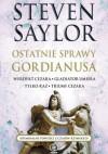 Ostatnie sprawy Gordianusa. Werdykt Cezara. Gladiator umiera tylko raz. Triumf Cezara - Steven Saylor