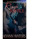 Rough Justice - KyAnn Waters