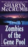 Zombies of the Gene Pool - Sharyn McCrumb