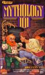 Mythology 101 - Jody Lynn Nye