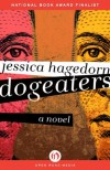 Dogeaters: A Novel - Jessica Hagedorn