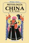 Mitología China - R.R. Ayala
