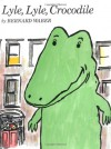 Lyle, Lyle, Crocodile (Lyle the Crocodile) - Bernard Waber