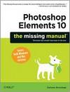 Photoshop Elements 10: The Missing Manual - Barbara Brundage