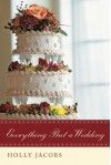 Everything But a Wedding (Everything But... Romance) - Holly Jacobs