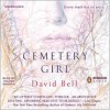Cemetery Girl - David J.  Bell, Fred Lehne
