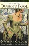 The Queen's Fool - Philippa Gregory