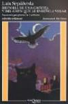Historia de una Gaviota y del Gato Que le Enseñó a Volar (Colección Andanzas) - Luis Sepúlveda, Chris Sheban