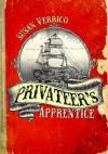 Privateer's Apprentice - Susan Verrico